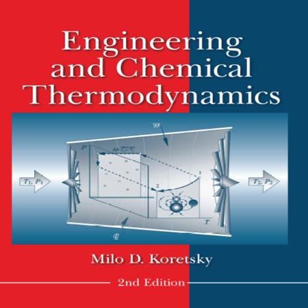 دانلود کتاب ترمودینامیک مهندسی و شیمیایی ویرایش 2 کورتسکی