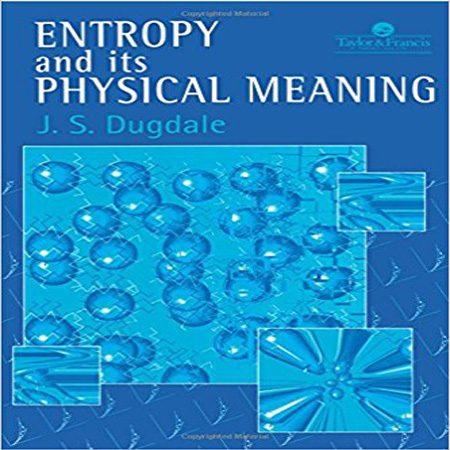 دانلود کتاب آنتروپی و مفهوم فیزیکی آن ویرایش 2 دوم J. S. Dugdale