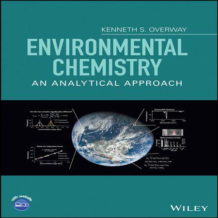 دانلود کتاب شیمی محیط زیست: یک رویکرد تجزیه ای Kenneth S. Overway