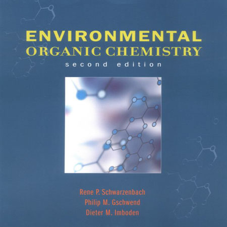 دانلود کتاب شیمی آلی محیط زیست ویرایش 2 دوم Rene P. Schwarzenbach