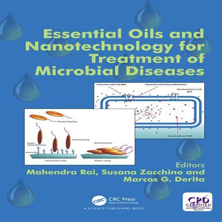 کتاب روغن های ضروری و فناوری نانو برای درمان بیماری های میکروبی Mahendra Rai