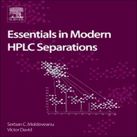 دانلود کتاب ملزومات جداسازی مدرن کروماتوگرافی HPLC ویرایش اول Serban Moldoveanu