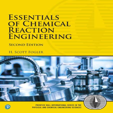 کتاب ملزومات مهندسی واکنش شیمیایی اسکات فوگلر ویرایش 2 دوم Scott Fogler