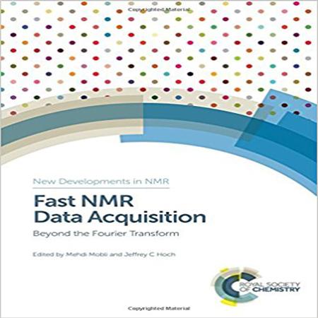 دانلود Fast NMR Data Acquisition کتاب دریافت سریع داده های NMR ویرایش 1 چاپ 2017