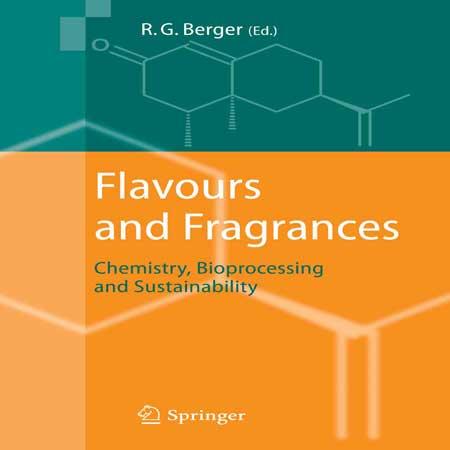 دانلود کتاب طعم ها و عطرها: شیمی، فرایند زیستی و پایداری Ralf Berger