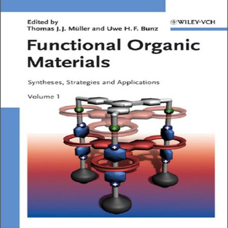 دانلود کتاب مواد آلی کاربردی ، سنتز و کاربرد ها Functional Organic Materials