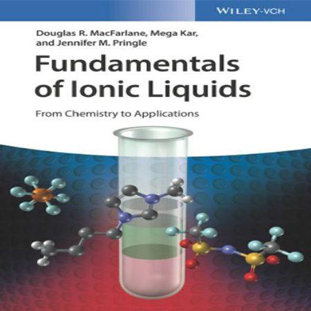 دانلود کتاب اصول و مبانی مایعات یونی: از شیمی تا کاربرد Douglas R. MacFarlane