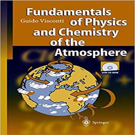 دانلود کتاب مبانی شیمی و فیزیک هواکره و اتمسفر ویرایش 1 اول Guido Visconti