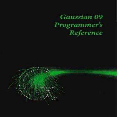 دانلود کتاب راهنما و مرجع برنامه نویس گوسین Gaussian 09 Programmer's Reference