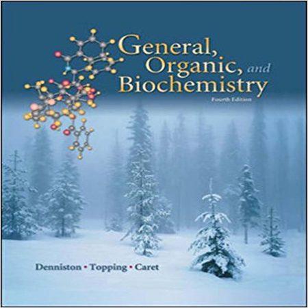 دانلود کتاب شیمی عمومی، آلی و بیوشیمی ویرایش 4 چهارم Katherine Denniston