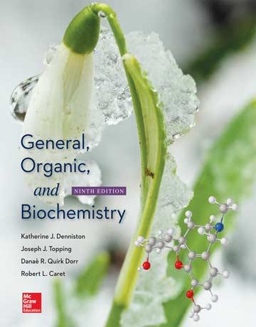 دانلود کتاب شیمی عمومی، آلی و بیوشیمی دنیستون ویرایش 9 نهم Katherine J Denniston