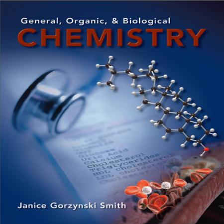 دانلود کتاب شیمی عمومی ، آلی و زیستی General, Organic & Biological اسمیت 2010