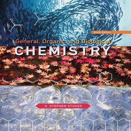 کتاب شیمی عمومی، آلی و بیولوژیکی ویرایش 6 ششم استوکر H. Stephen Stoker