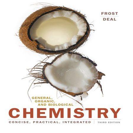 دانلود کتاب شیمی عمومی، آلی و بیولوژیکی فراست ویرایش 3 سوم Frost و Deal