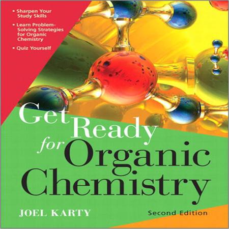 کتاب آمادگی برای شیمی آلی ویرایش 2 دوم جول کارتی Joel Karty