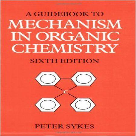دانلود کتاب Guidebook to Mechanism in Organic Chemistry 6th edition
