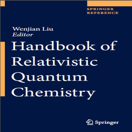 دانلود هندبوک شیمی کوانتوم نسبیتی Wenjian Liu