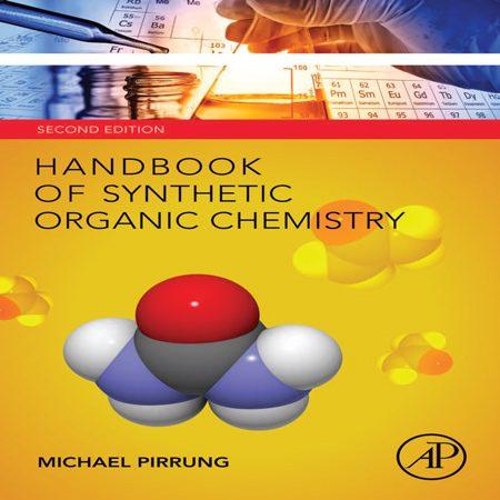 دانلود هندبوک شیمی آلی سنتزی ویرایش 2 دوم Michael Pirrung