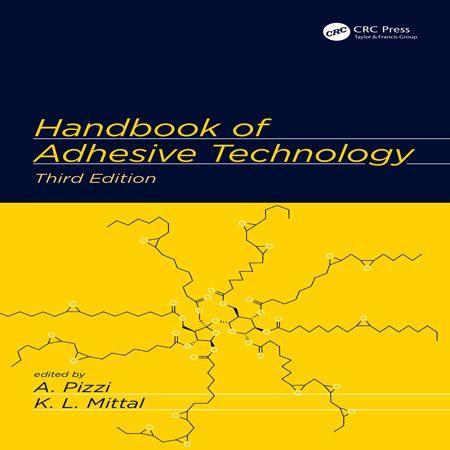 هندبوک تکنولوژی و فناوری چسب ویرایش 3 سوم Antonio Pizzi