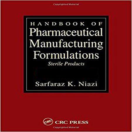 دانلود Handbook of Pharmaceutical Manufacturing هندبوک فرمول تولید محصولات دارویی