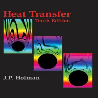 دانلود کتاب J. P. Holman Heat Transfer انتقال حرارت مهندسی شیمی هولمن ویرایش 10