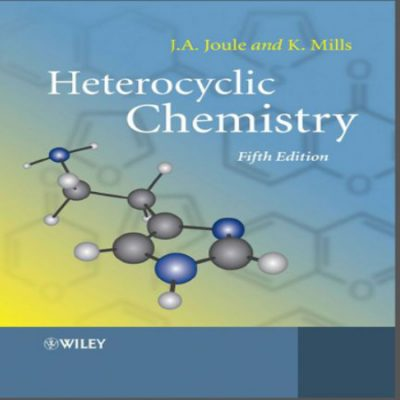 دانلود کتاب هتروسیکل ژول ویرایش 5 Heterocyclic chemistry by joule mills