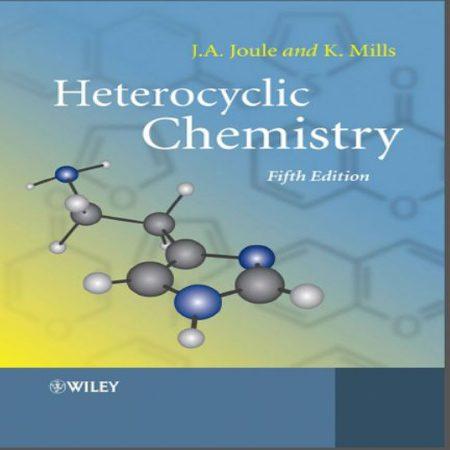 دانلود کتاب شیمی هتروسیکل ژول ویرایش 5 Heterocyclic chemistry by joule mills