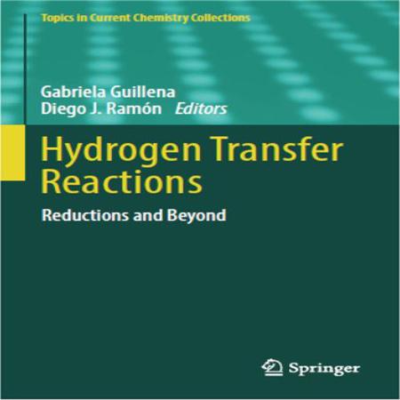 دانلود کتاب Hydrogen Transfer Reactions Reductions and Beyond انتقال هیدروژن