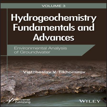 دانلود کتاب اصول و پیشرفت هیدروژئوشیمی جلد 3 سوم Tikhomirov