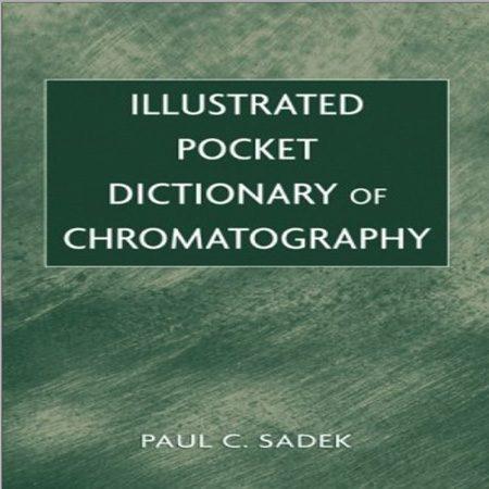 دیکشنری تصویری کروماتوگرافی پائول سی سادک Paul C. Sadek