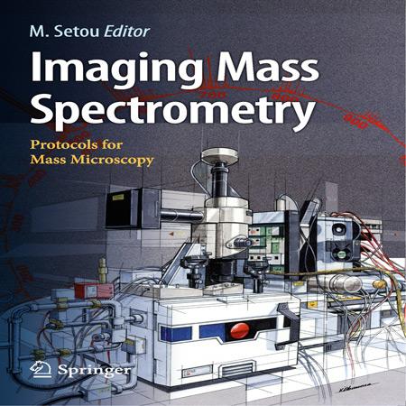 دانلود کتاب تصویربرداری طیف سنجی جرمی پروتکل های میکروسکوپ جرمی Mitsutoshi Setou