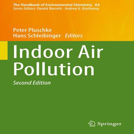 دانلود هندبوک شیمی محیط زیست: آلودگی هوای داخلی ویرایش 2 دوم Peter Pluschke
