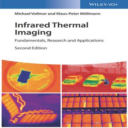 دانلود کتاب تصویربرداری حرارتی مادون قرمز: اصول، تحقیق و کاربرد ویرایش 2 دوم Vollmer