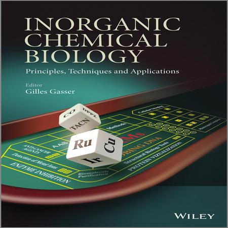 کتاب بیولوژی شیمیایی معدنی: اصول، تکنیک ها و کاربرد Gilles Gasser