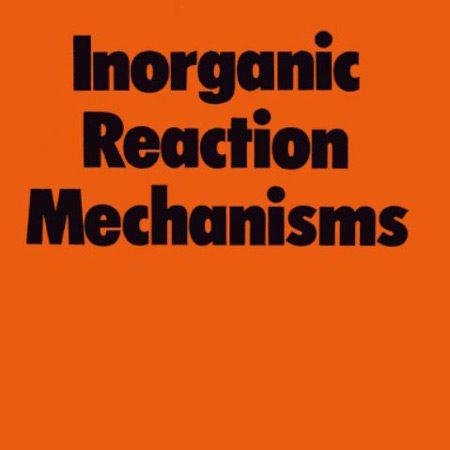 دانلود کتاب Inorganic Reaction Mechanisms مکانیسم واکنش های شیمی معدنی