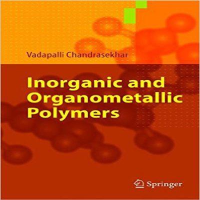 دانلود کتاب پلیمرهای معدنی و آلی فلزی Inorganic and organometallic polymers