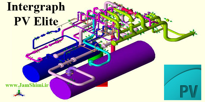 دانلود Intergraph PV Elite 2018 v20.00.02 نرم افزار طراحی مخازن تحت فشار و مبدل حرارتی