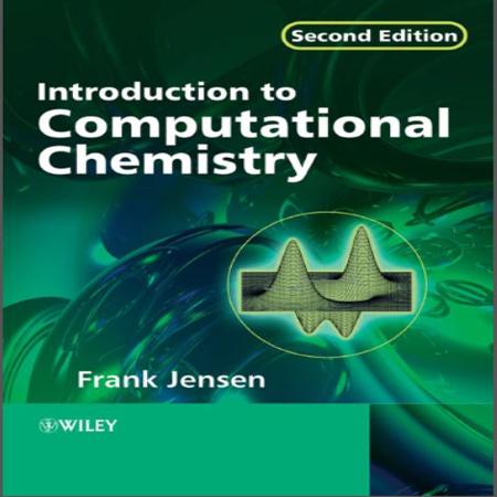 دانلود کتاب مقدمه ای بر شیمی محاسباتی فرانک جنسن ویرایش 2