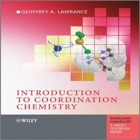 دانلود کتاب مقدمه ای بر شیمی کئوردیناسیون Geoffrey A. Lawrance