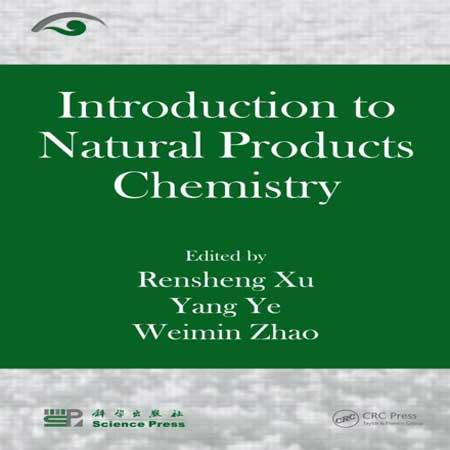 دانلود کتاب مقدمه ای بر شیمی محصولات طبیعی Rensheng Xu