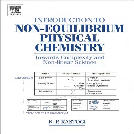 دانلود کتاب مقدمه ای بر شیمی فیزیک غیر تعادلی ویرایش 1 R. Rastogi
