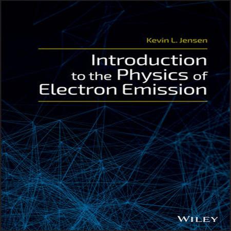 دانلود کتاب مقدمه ای بر فیزیک نشر الکترون Kevin L. Jensen