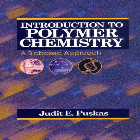 دانلود کتاب مقدمه ای بر شیمی پلیمر Judit E. Puskas