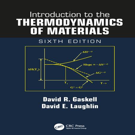 دانلود کتاب مقدمه ای بر ترمودینامیک مواد ویرایش 6 ششم David R. Gaskell