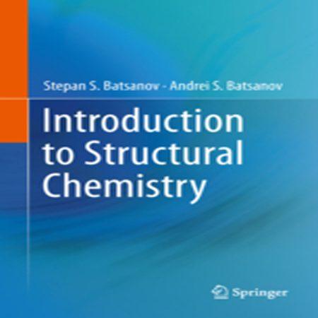 دانلود کتاب مقدمه ای بر شیمی ساختاری Batsanov Stepan