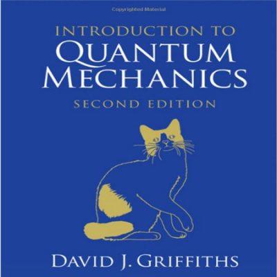 دانلود کتاب مقدمه ای بر مکانیک کوانتومی گریفیث ویرایش 2