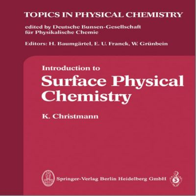 دانلود Introduction to Surface Physical Chemistry کتاب مقدمه ای بر شیمی فیزیک سطح