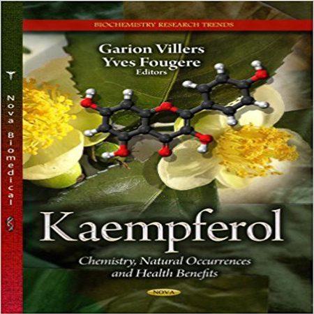 دانلود Kaempferol: Chemistry and Health Benefits کتاب شیمی کائمفارول و خواص بهداشتی