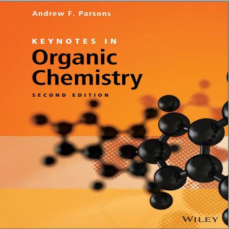 دانلود Keynotes in Organic Chemistry کتاب نکات کلیدی در شیمی آلی ویرایش 2 Andrew F. Parsons