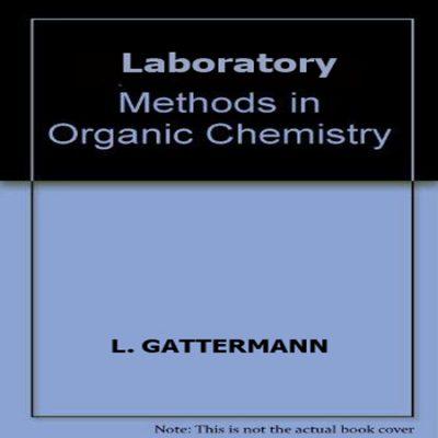 دانلود کتاب روش های آزمایشگاهی شیمی آلی Laboratory Methods in Organic Chemistry